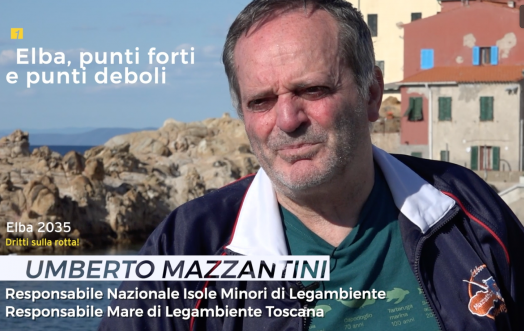#ELBA2035: INTERVIEW WITH UMBERTO MAZZANTINI OF LEGAMBIENTE
